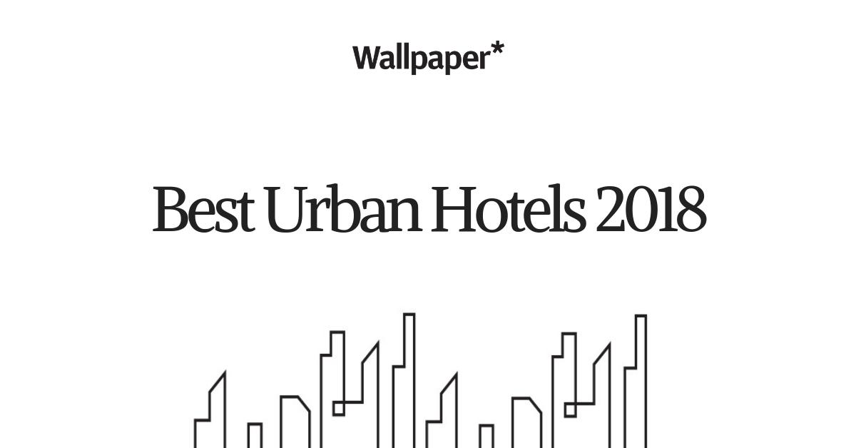 Best Urban Hotels 2018 (1)